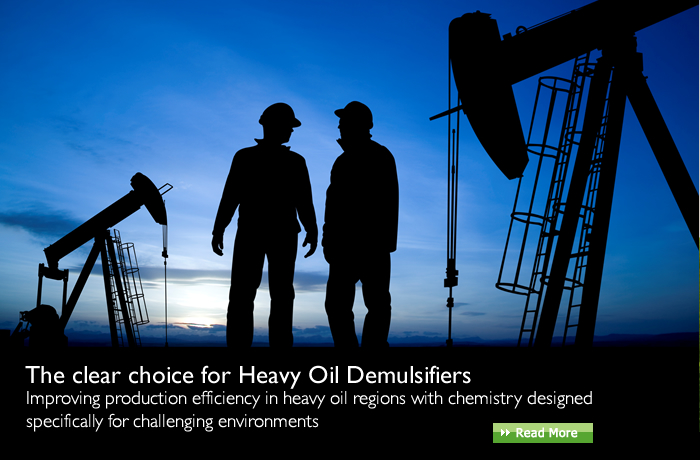 The Clear choice for Heavey Oil Demulsifiers